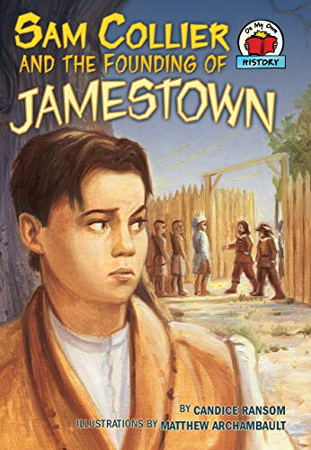 9780822564515: Sam Collier and the Founding of Jamestown (On My Own History)