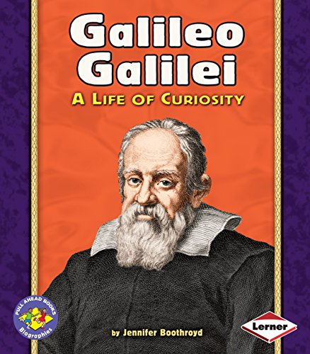 9780822564546: Galileo Galilei: A Life of Curiosity (Pull Ahead Books-Biographies)