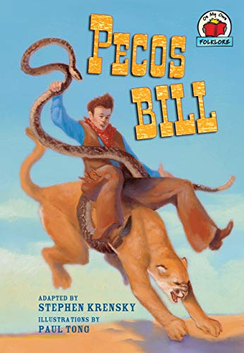 9780822564751: Pecos Bill (On My Own Folklore)