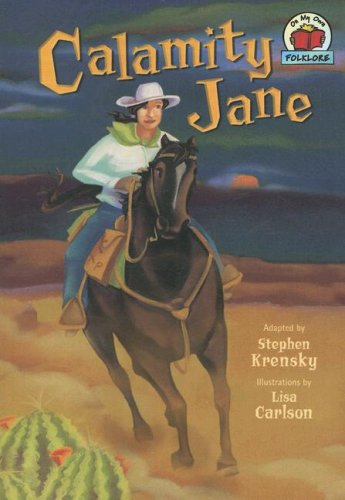 Calamity Jane (On My Own Folklore)