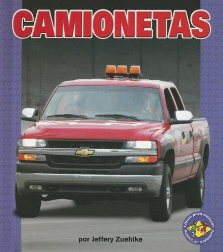 9780822564997: Camionetas = Pickup Trucks (Libros Para Avanzar) (Spanish Edition) (Libros Para Avanzar - Potencia En Movimiento /pull Ahead Books - Mighty Movers)