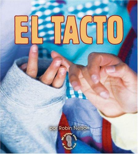 El Tacto (Mi Primer Paso al Mundo Real) (Spanish Edition): Nelson, Robin