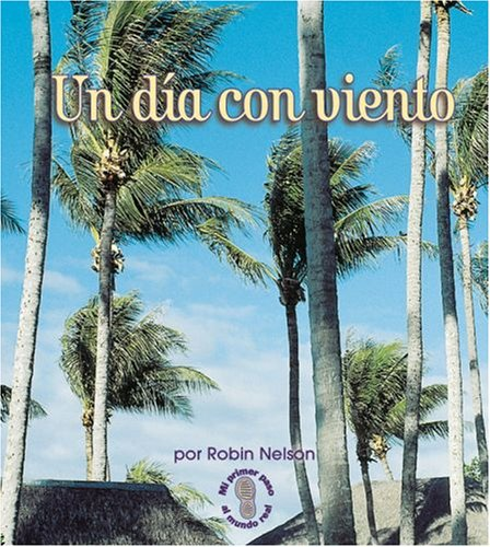 9780822565499: Un Dia Con Viento/a Windy Day (Mi Primer Paso Al Mundo Real - Tiempo/first Step Nonfiction - Weather) (Spanish Edition)