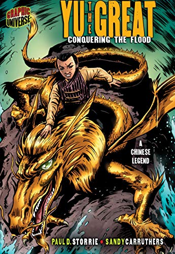 9780822565628: Yu the Great: Conquering the Flood [a Chinese Legend] (Graphic Myths & Legends (Paperback))