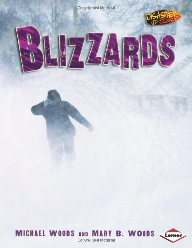 9780822565758: Blizzards (Disasters Up Close)