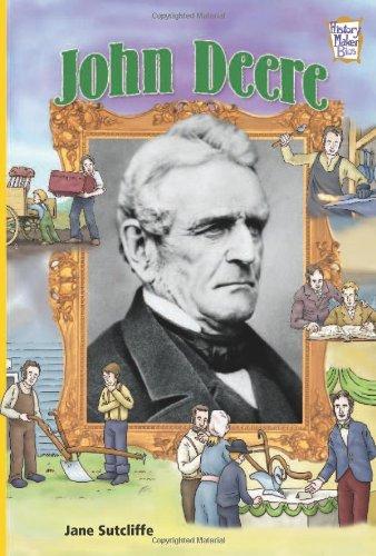 9780822565796: John Deere (History Maker Bios)