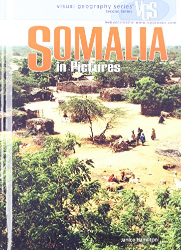 Somalia in Pictures (Visual Geography Series): Janice Hamilton