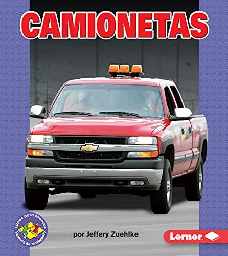 9780822566427: Camionetas (Pickup Trucks) (Libros Para Avanzar-Potencia En Movimiento (Pull Ahead Books) (Spanish Edition) (Libros Para Avanzar - Potencia En Movimiento /pull Ahead Books - Mighty Movers)