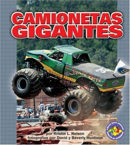 Camionetas Gigantes/monster Trucks (Libros Para Avanzar - Potencia En Movimiento /Pull ...