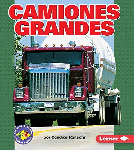9780822566472: Camiones Grandes (Big Rigs) (Libros Para Avanzar - Potencia En Movimiento /Pull Ahead Books - Mighty Movers)