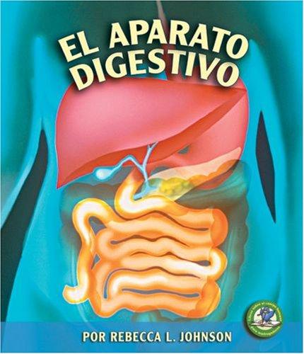 9780822566496: El Aparato Digestivo (Libros Sobre El Cuerpo Humano Para Mandrugadores/Early Bird Body Systems)