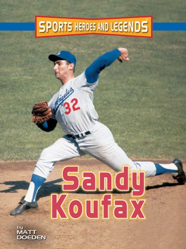 9780822566922: Sandy Koufax (Sports Heroes and Legends)