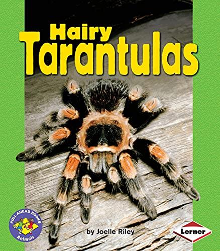 9780822567059: Hairy Tarantulas (Pull Ahead Books) (Pull Ahead Books: Animals)