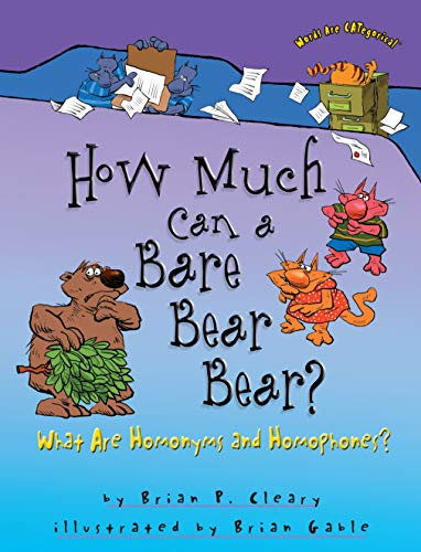 9780822567103: How Much Can a Bare Bear Bear?: What Are Homonyms and Homophones? (Words Are Categorical)