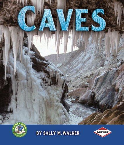 9780822567349: Caves (Early Bird Earth Science)