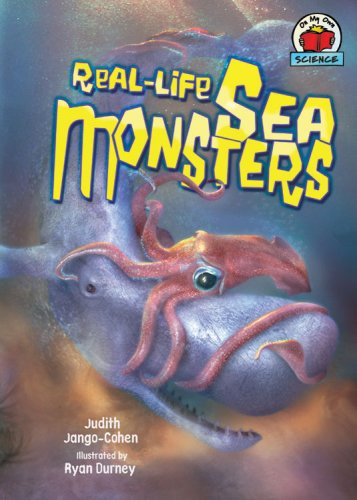 Real-Life Sea Monsters (On My Own Science): Jango-Cohen, Judith
