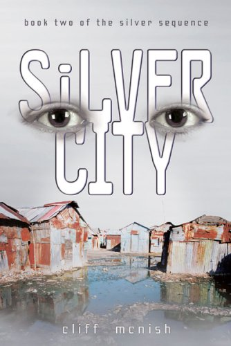 9780822567806: Silver City (Silver Sequence)
