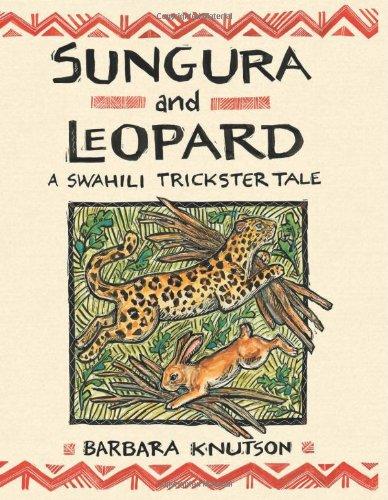 9780822568018: Sungura And Leopard: A Swahili Trickster Tale