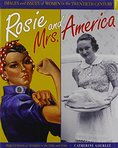9780822568049: Rosie and Mrs. America: Perceptions of Women in the 1930s and 1940s (Images and Issues of Women in the Twentieth Century)
