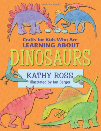 9780822568094: Crafts for Kids Who Are Learning about Dinosaurs