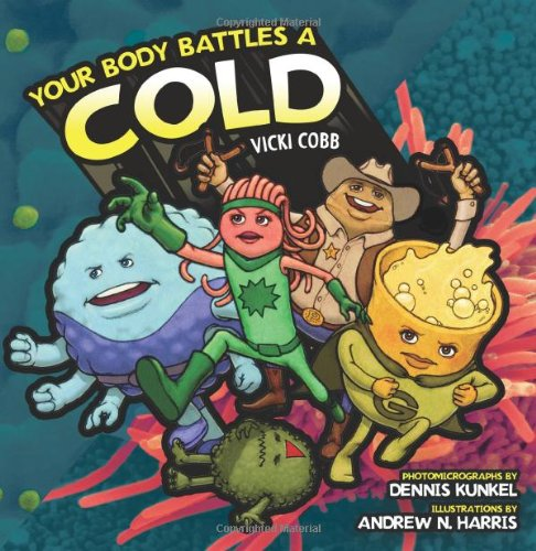 9780822568131: Your Body Battles a Cold