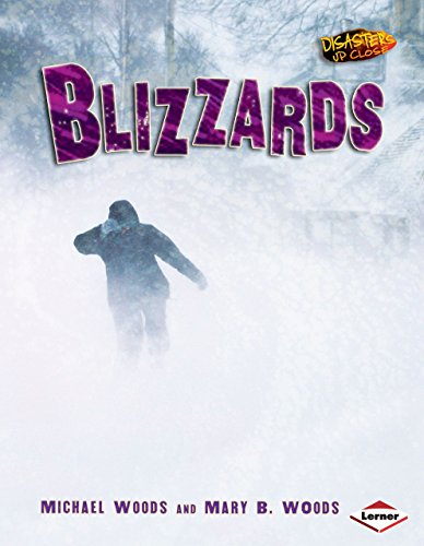 9780822568636: Blizzards (Disasters Up Close)