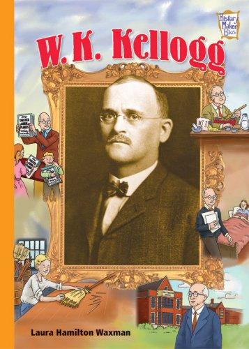 9780822568780: W. K. Kellogg (History Maker Bios)