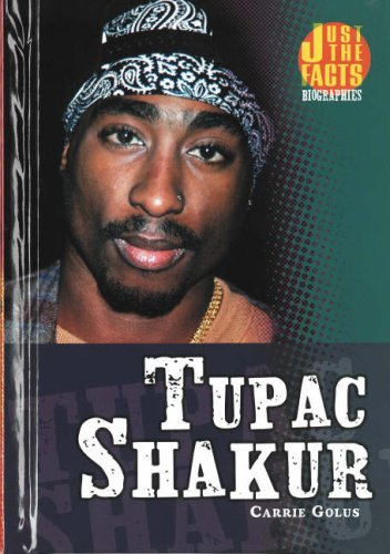 9780822570639: Tupac Shakur (Just the Facts Biographies)