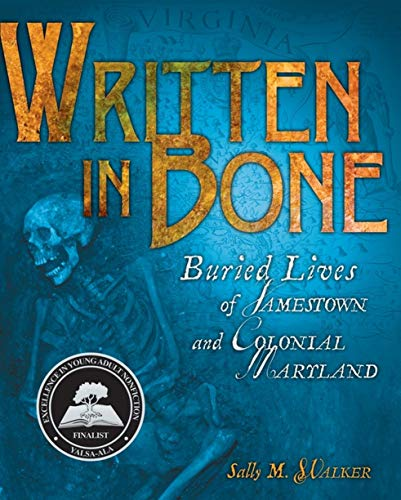 9780822571353: Written in Bone: Buried Lives of Jamestown and Colonial Maryland (Exceptional Social Studies Titles for Intermediate Grades)