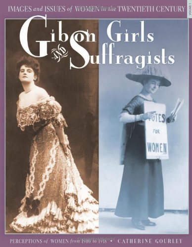 9780822571506: Gibson Girls and Suffragists: Perceptions of Women from 1900 to 1918 (Images and Issues of Women in the Twentieth Century)