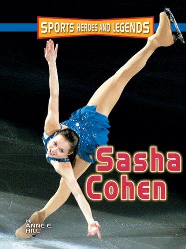 9780822571643: Sasha Cohen (Sports Heroes & Legends)