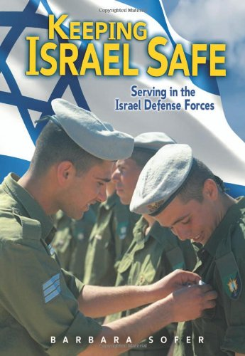 9780822572220: Keeping Israel Safe: Serving in the Israel Defense Forces
