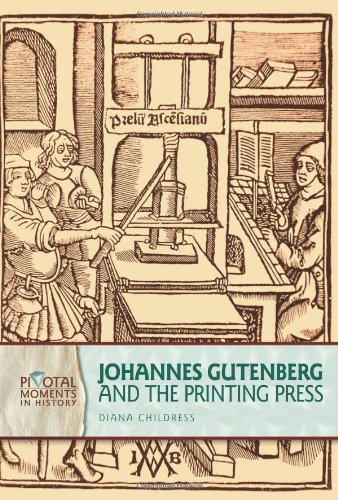 9780822575207: Johannes Gutenberg and the Printing Press (Pivotal Moments in History)