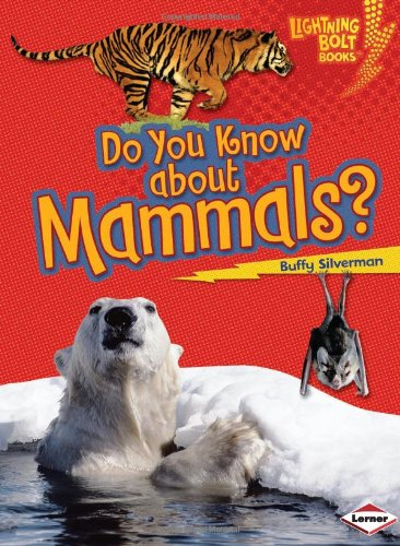 9780822575399: Do You Know about Mammals? (Lightning Bolt Books: Meet the Animal Groups)