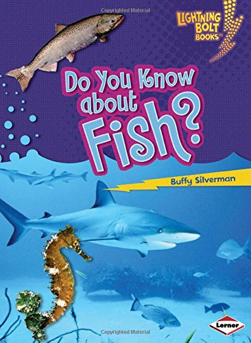 9780822575405: Do You Know about Fish? (Lightning Bolt Books: Meet the Animal Groups)