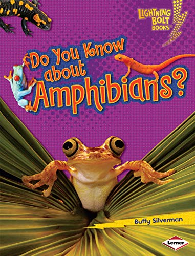 9780822575436: Do You Know About Amphibians? (Lightning Bolt Books) (Lightning Bolt Books: Meet the Animal Groups (Library))