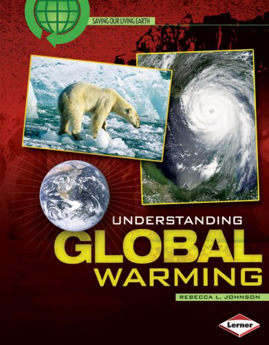 9780822575610: Understanding Global Warming (Saving Our Living Earth)