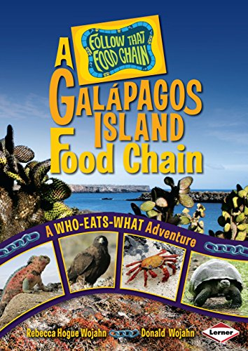 9780822576136: A Galapagos Island Food Chain: A Who-Eats-What Adventure (Follow That Food Chain)