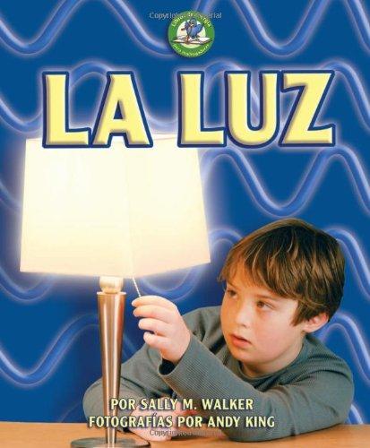 9780822577195: La Luz (Libros De Energia Para Madrugadores/Early Bird Energy)