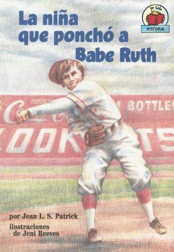 9780822577881: La Nina Que Poncho A Babe Ruth (Yo Solo Historia/on My Own History)