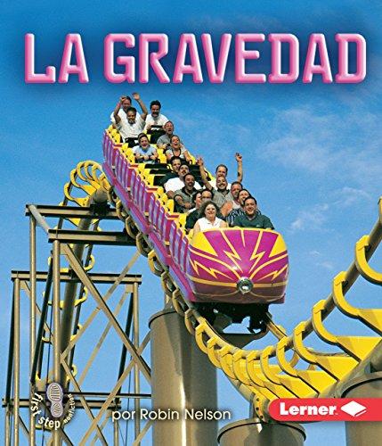 9780822578123: La Gravedad (Gravity) (Mi Primer Paso al Mundo Real -- Fuerzas y Movimiento (First) (Spanish Edition)