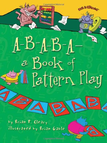 9780822578802: A-B-A-B-A- A Book of Pattern Play (Math Is Categorical)