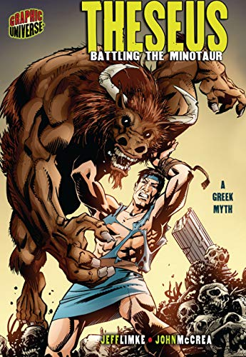 Theseus: Battling the Minotaur [a Greek Myth]: Limke, Jeff