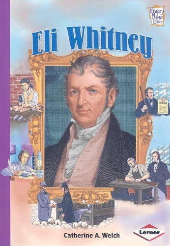 9780822585442: Eli Whitney (History Maker Bios)