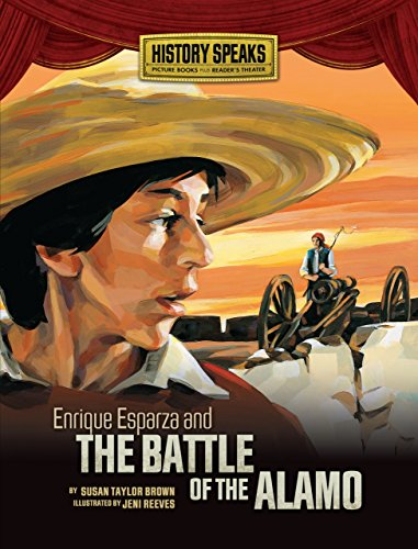 9780822585664: Enrique Esparza and the Battle of the Alamo (History Speaks: Picture Books Plus Reader's Theater)