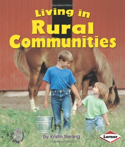 9780822585992: Living in Rural Communities (First Step Nonfiction) (First Step Nonfiction: Communities)