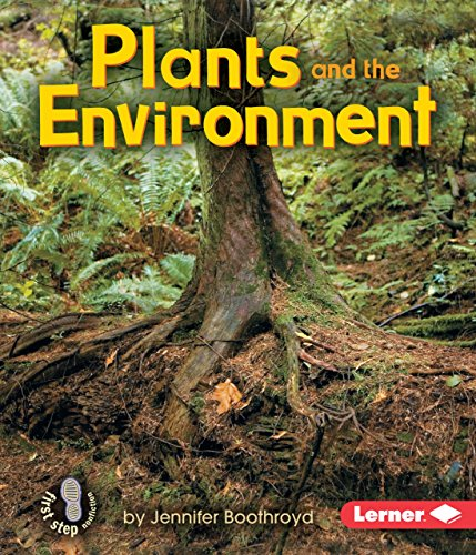 9780822586173: Plants and the Environment (First Step Nonfiction Ecology)