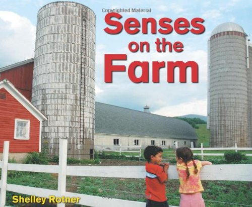 9780822586234: Senses on the Farm (Shelley Rotner's Early Childhood Library)