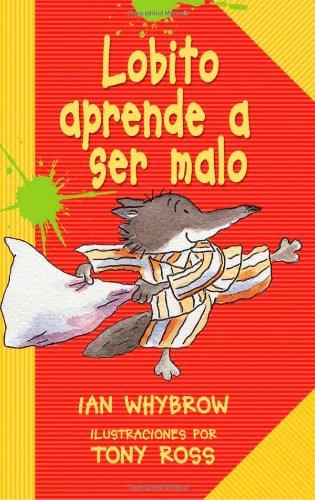9780822586449: Lobito Aprende A Ser Malo (Ediciones Lerner Single Titles)
