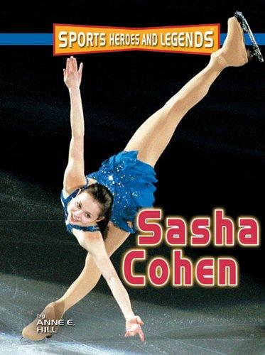 9780822587309: Sasha Cohen (Sports Heroes & Legends)
